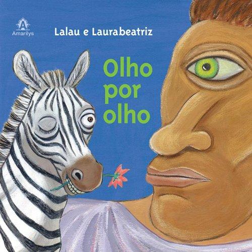 Olho por olho, livro de Laurabeatriz / Lalau