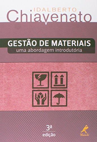 Gestão de materiais-uma abordagem introdutória, livro de Chiavenato, Idalberto