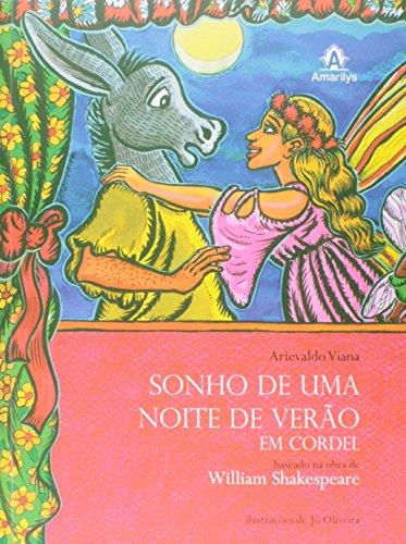 Sonho de uma noite de verão em cordel-Baseado na obra de William Shakespeare, livro de Viana, Arievaldo