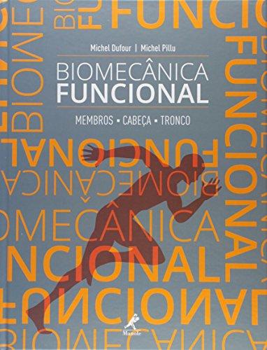Biomecânica funcional-Membros, cabeça, tronco, livro de Dufour, Michel / Pillu, Michel