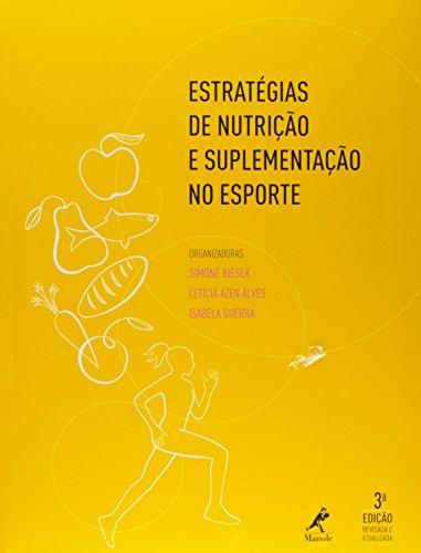 Estratégias de nutrição e suplementação no esporte, livro de Biesek, Simone / Alves, Leticia Azen / Guerra, Isabela