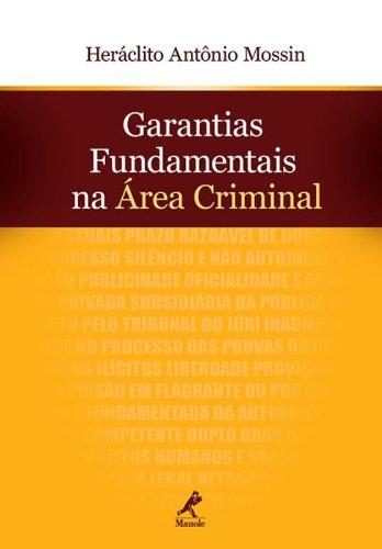 Garantias fundamentais na área criminal, livro de Mossin, Heráclito Antônio