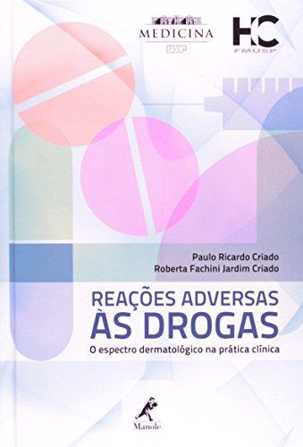 Reações adversas às drogas-O espectro dermatológico na prática clínica, livro de Criado, Paulo Ricardo / Criado, Roberta Fachini Jardim