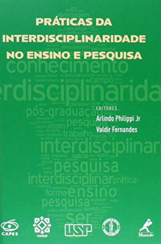Práticas da interdisciplinaridade no ensino e pesquisa, livro de Philippi Jr, Arlindo / Fernandes, Valdir