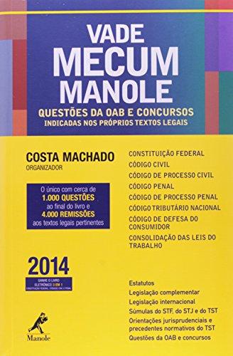 Vade Mecum Manole-Questões de OAB e concursos indicadas nos próprios textos legais, livro de Costa Machado, Antônio Cláudio da