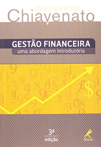 Gestão financeira-uma abordagem introdutória, livro de chiavenato, Idalberto