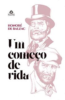 Um começo de vida, livro de Honoré de Balzac