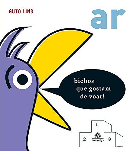 Ar-bichos que gostam de voar, livro de Lins, Guto