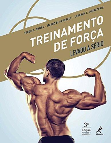 Treinamento de força levado a sério, livro de Bompa, Tudor / Di Pasquale, Mauro / Cornacchia, Lorenzo