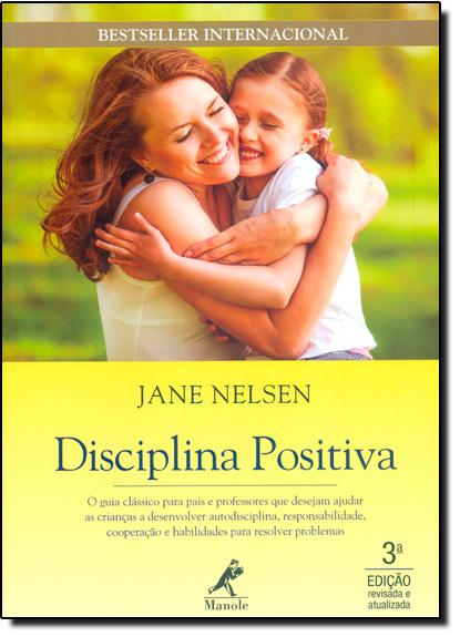Disciplina Positiva, livro de Jane Nelsen