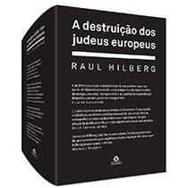 A destruição dos judeus europeus - 2 volumes, livro de Raul Hilberg