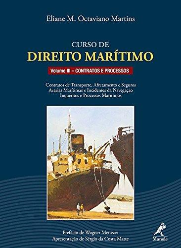 Curso de Direito Marítimo-Contratos e Processos, livro de Martins, Eliane M. Octaviano