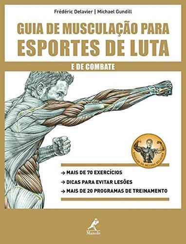 Guia de musculação para esportes de luta e de combate, livro de Delavier, Frédéric / Gundill, Michael