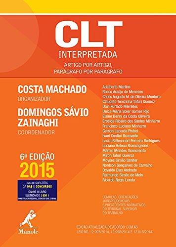 CLT interpretada-artigo por artigo, parágrafo por parágrafo, livro de Costa Machado / Zainaghi, Domingos Sávio