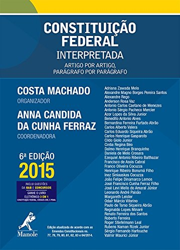 Constituição Federal interpretada-artigo por artigo, parágrafo por parágrafo, livro de Costa Machado, Antônio Cláudio da / Ferraz, Anna Candida da Cunha