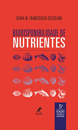Biodisponibilidade de Nutrientes, livro de Silvia M. Franciscato Cozzolino