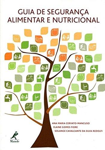 Guia de segurança alimentar e nutricional, livro de Cervato-Mancuso, Ana Maria / Fiore, Elaine Gomes / Redolfi, Solange Cavalcante da Silva