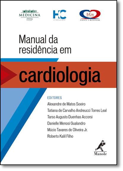 Manual de Residência em Cardiologia, livro de Alexandre de Matos Soeiro