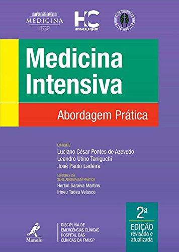 Medicina intensiva-abordagem prática, livro de Azevedo, Luciano César Pontes de / Taniguchi, Leandro Utino / Ladeira, José Paulo