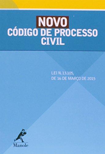Novo Código de Processo Civil-Lei n. 13.105, de 16 de março de 2015, livro de Editoria Jurídica da Editora Manole