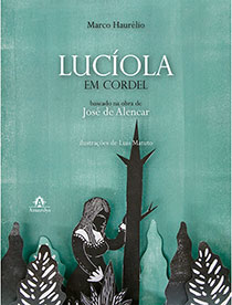 Lucíola em cordel, livro de Marco Haurélio
