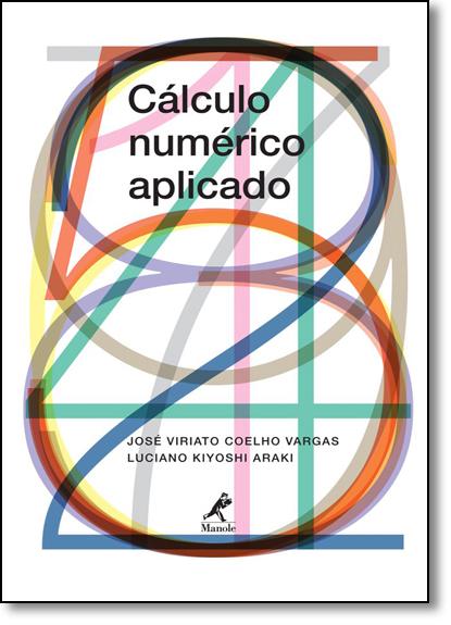 Cálculo Numérico Aplicado, livro de José Viriato Coelho Vargas