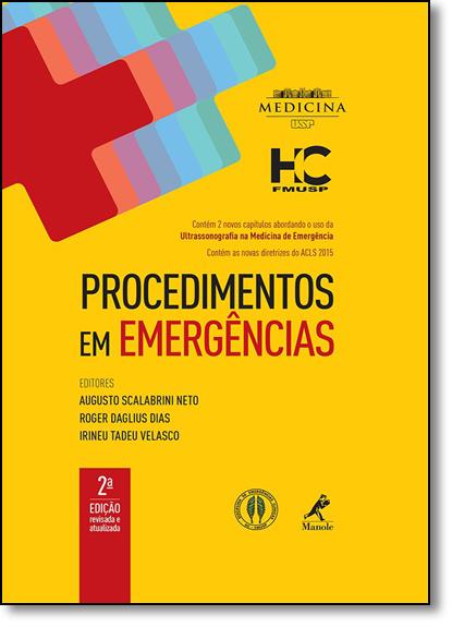 Procedimentos em Emergências, livro de Augusto Scalabrini Neto