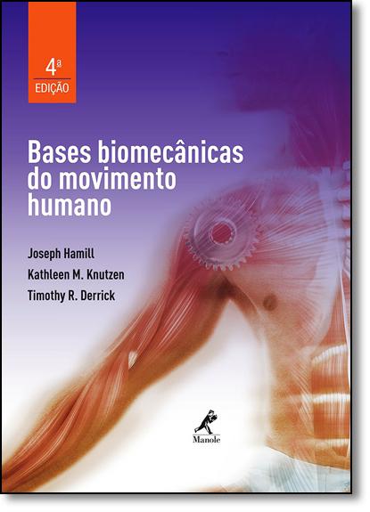 Bases Biomecânicas do Movimento Humano, livro de Joseph Hamill