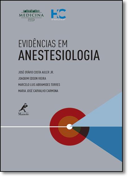 Evidências Em Anestesiologia, livro de Jose Otavio Costa Auler Jr