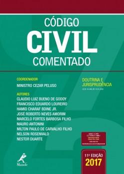 Código Civil Comentado - Doutrina e Jurisprudência, Revisada e Atualizada - 11ª edição, livro de Cesar Ministro Peluso