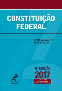 Constituição Federal - Atualizada até a EC N.95/2016, livro de EDITORIA JURÍDICA DA EDITORA MANOLE