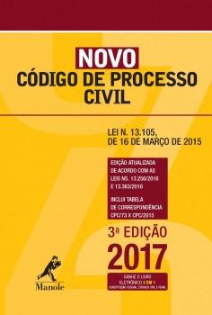 NOVO CÓDIGO DE PROCESSO CIVIL - LEI N. 13.105, DE 16 DE MARÇO DE 2015 - 3ª edição, livro de EDITORIA JURÍDICA DA EDITORA MANOLE