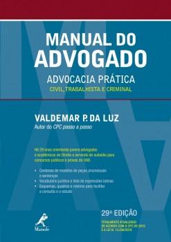 Manual do advogado - Advocacia Prática Civil, Trabalhista e Criminal - 29ª edição, livro de Valdemar P. da Luz