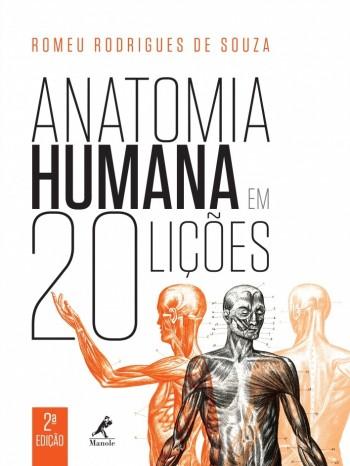 Anatomia Humana - em 20 lições - 2ª edição, livro de Romeu Rodrigues de Souza