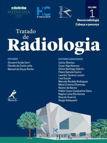 Tratado de Radiologia - Neurorradiologia/Cabeça e pescoço, livro de GIOVANNI GUIDO CERRI, CLAUDIA DA COSTA LEITE, MANOEL DE SOUZA ROCHA