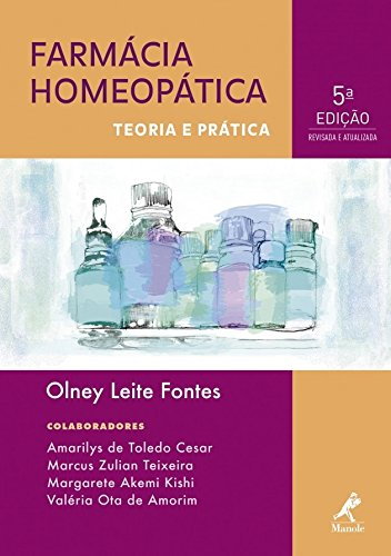 Farmácia Homeopática, livro de Olney Leite Fontes