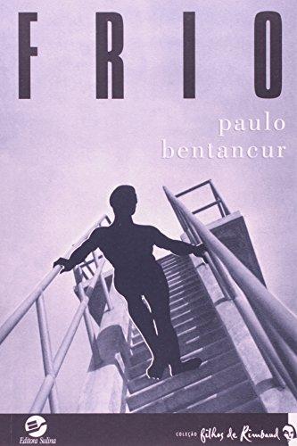 FRIO, livro de BENTANCUR , PAULO