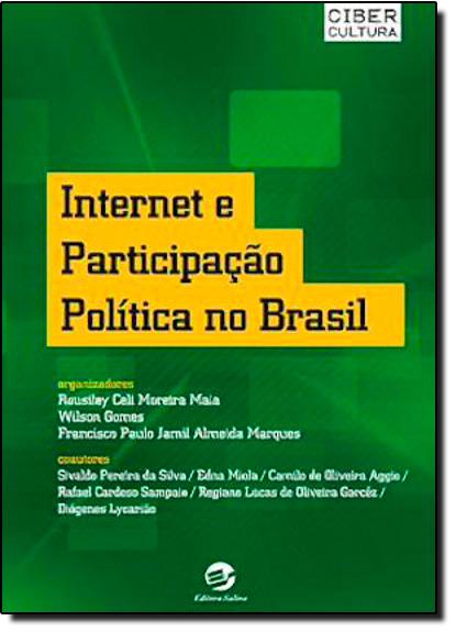 Internet e Participação Política no Brasil, livro de Rousiley Celi Moreira Maia