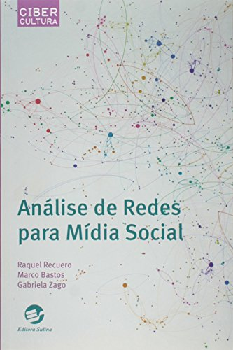 Análise de Redes Para Mídia Social, livro de Raquel Recuero