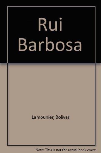 Rui Barbosa, livro de Lamounier, Bolivar