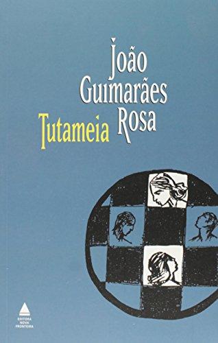 Tutaméia, livro de Rosa, Guimaraes