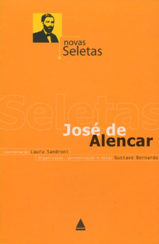 Novas Seletas. José De Alencar, livro de Jose De Alencar