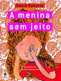 A Menina Sem Jeito, livro de Sonia Robatto