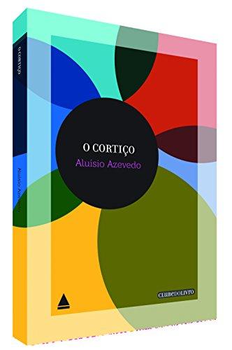 Cortiço, O - Vol.10 - Coleção Clube do Livro, livro de Aluisio Azevedo