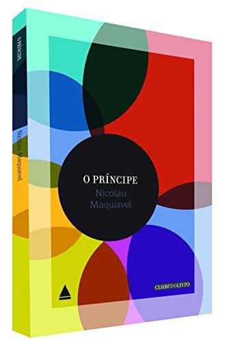 Príncipe, O - Vol.1 - Coleção Clube do Livro, livro de Nicolau Maquiavel