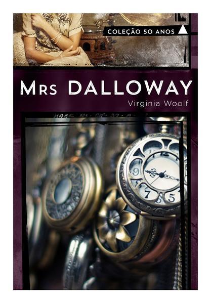 Mrs. Dalloway - Coleção 50 Anos, livro de Virginia Woolf