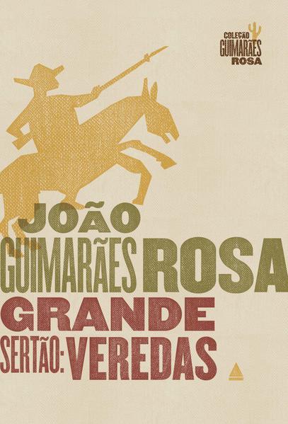 Grande Sertão. Veredas, livro de João Guimarães Rosa