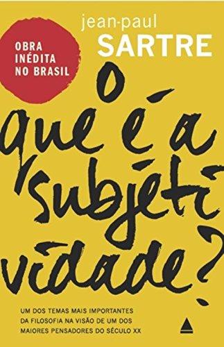 O que é a Subjetividade?, livro de Jean-Paul Sartre