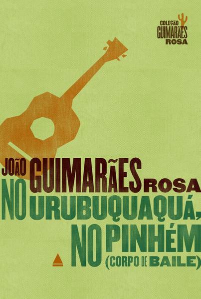 No Urubuquaquá, no Pinhém, livro de João Guimarães Rosa