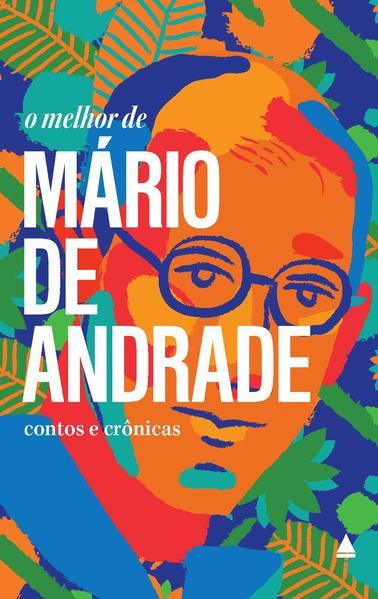 O Melhor de Mário de Andrade, livro de Mário de Andrade